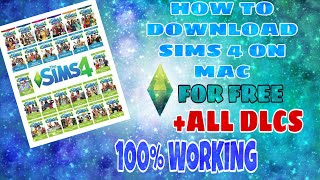 How To Get Sims 4 For Free On Mac- (ALL DLCS INCLUDED) 10000%WORKING