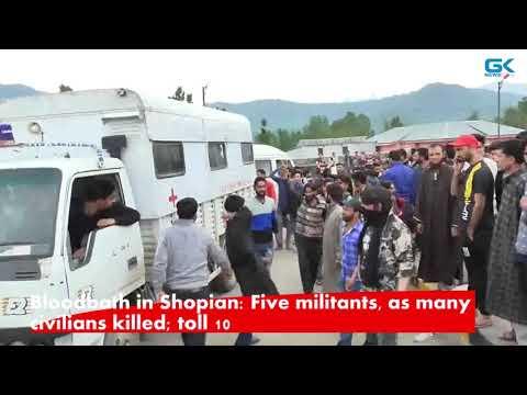Bloodbath in Shopian: Five militants, as many civilians killed; toll 10