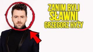 Zanim byli sławni   Grzegorz Hyży