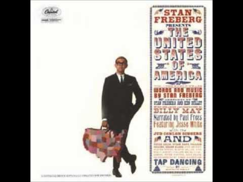 Stan Freberg Presents The United States of America pt  1&2