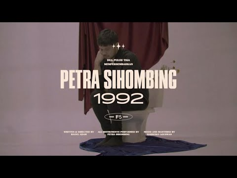 Petra Sihombing - 1992 (Official Music Video)