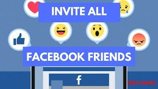 Invite All Friends to like Facebook Page - 2018 | 100% Working