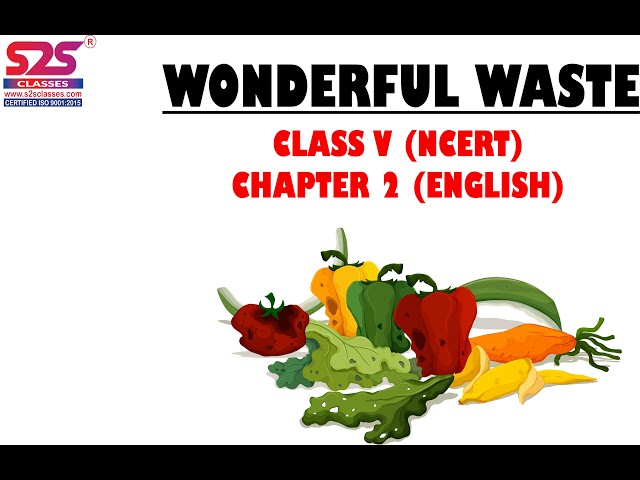 Class 5th English I Unit 1 I Chapter 2 | Wonderful Waste I NCERT
