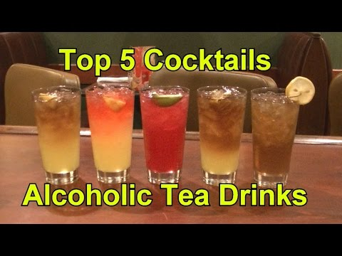 Top 5 Cocktails Drinks Alcoholic Teas Cocktail Tea Top Five