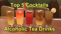 Top 5 Cocktails Drinks Alcoholic Teas Cocktail Tea Top Five