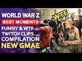 World War Z - Best Epic Moments funny & wtf ...Compilation twitch clips 😍🧟 NEW ZOMBIE GAME