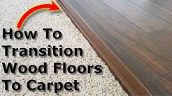 How to Transition Wood Floors to Carpet Floors, Uneven Floor