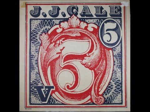 J.J.  CALE -  Friday