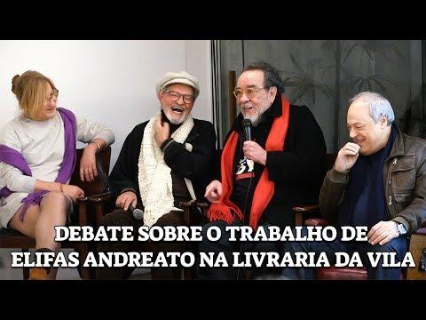 DEBATE SOBRE O TRABALHO DE ELIFAS ANDREATO - AO VIVO NA LIVRARIA DA VILA