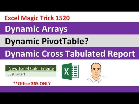 Excel Dynamic Arrays: Fully Dynamic Cross Tabulated Reports? Unbelievable! EMT 1520