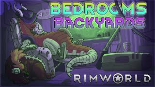 Bedrooms & Backyards – Rimworld Royalty Gameplay – Let's Play Part 27