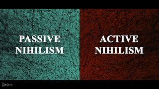 Nietzsche: Two Forms of Nihilism