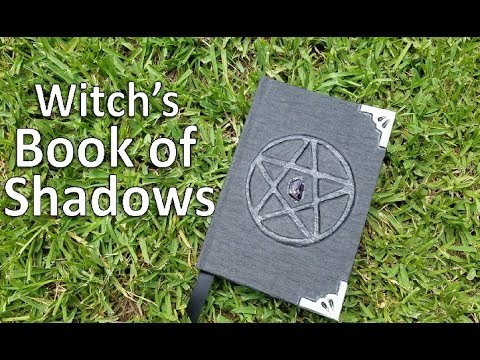 The Making Of A Grimoire | The Witch's Book Of Shadows