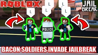 BACON SOLDIERS INVADE Roblox Jailbreak!!!