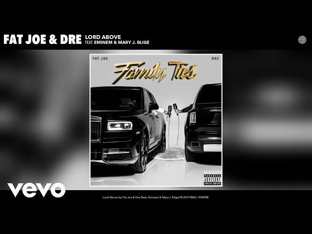 Fat Joe, Dre - Lord Above (Audio) ft. Eminem & Mary J. Blige