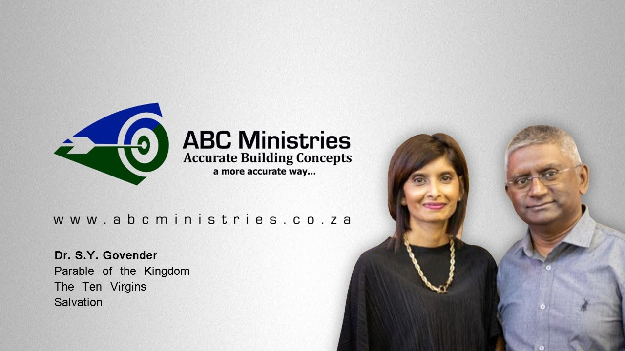 Download ABC FORUM: Dr. SY Govender - Parables of the Kingdom The Ten Virgins Salvation