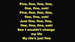 Just Fine Lyrics [Mary J. Blige]