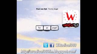 Paul van Dyk - For An Angel (PVD Angel In Heaven Radio Edit) - WRadical969