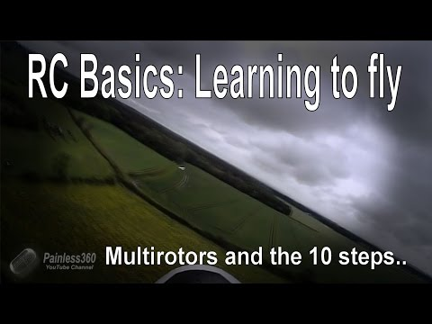 RC Basics: Learning to fly a multirotor