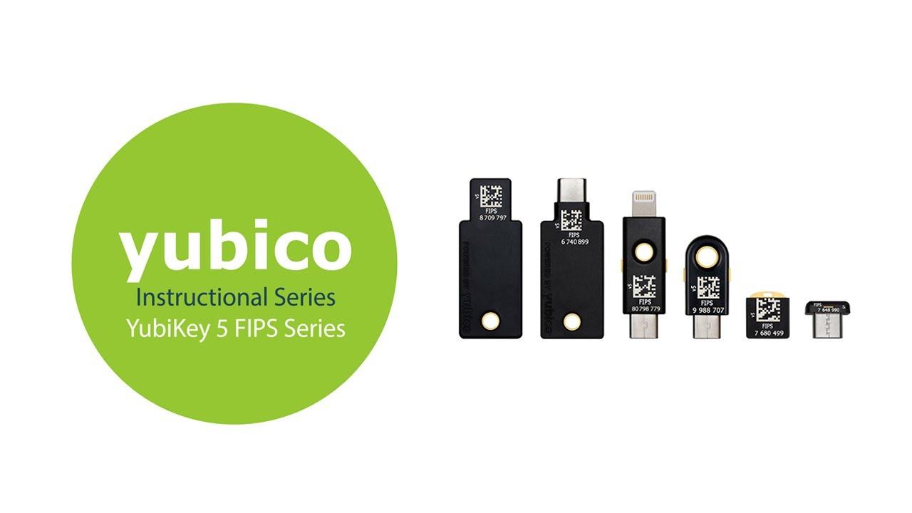 Download Instructional Setup Series: YubiKey 5 FIPS Series