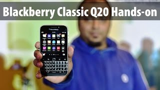 Blackberry Classic Q20 Review: Watch Exclusive Hands-on Features, Performance, Camera test, Price