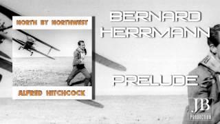 Bernard Herrmann - Prelude (From ''North By Northwest'')