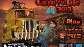 Earn to Die 2012 PART 1 - 5. rész [Cactus Ride]