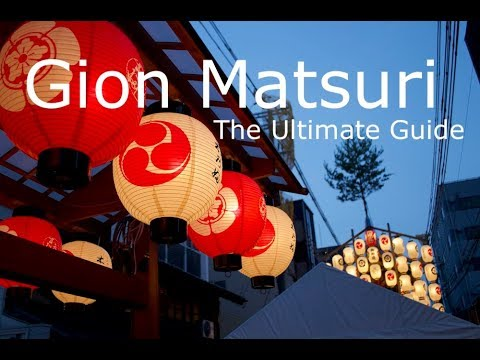 Gion matsuri 2018 : The ultimate guide!