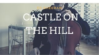 Ed Sheeran Castle On The Hill For Cello And Piano Cover