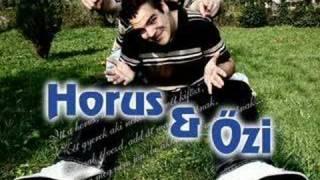 Horus &amp Ozi - Valtozom