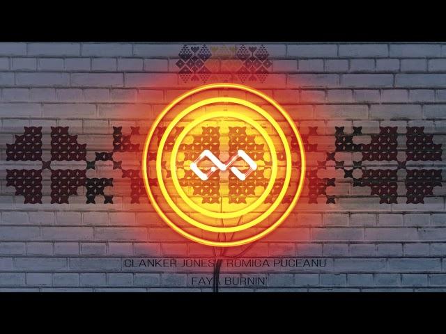 Clanker Jones  - Faya Burnin' (Original ReMix)