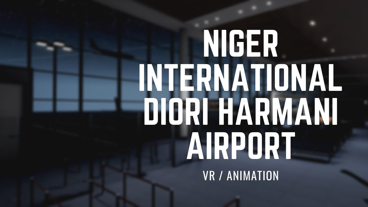 Niger International Diori Harmani Airport / VR & Animation