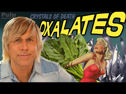 Oxalates In Plants And Kidney Stones- Relax!