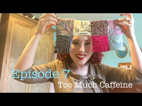 Episode 7 - Too Much Caffeine