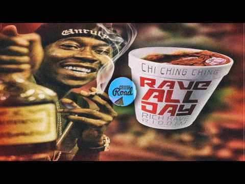 Chi Ching Ching - Rave All Day (Official Audio) May 2017