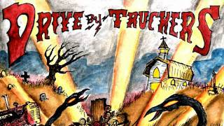 Watch Driveby Truckers Hell No I Aint Happy video