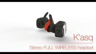 K'ASQ by PKparis, fully wireless earphones - official video EN