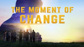 "Christian Movie Trailer ""The Moment of Change"""
