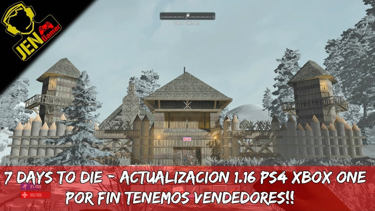 7 DAYS TO DIE - ACTUALIZACION 1.16 PS4-XBOX. PATCH UPDATE
