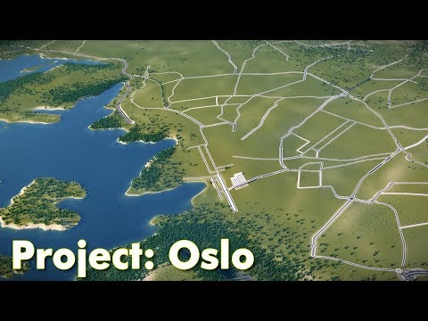 Cities: Skylines: Project Oslo (Part 1) - Map Speed Build & Road Layout