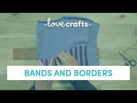 How To Knit | Bands And Borders