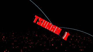 INTRO DO TSUNAMI BY : EU