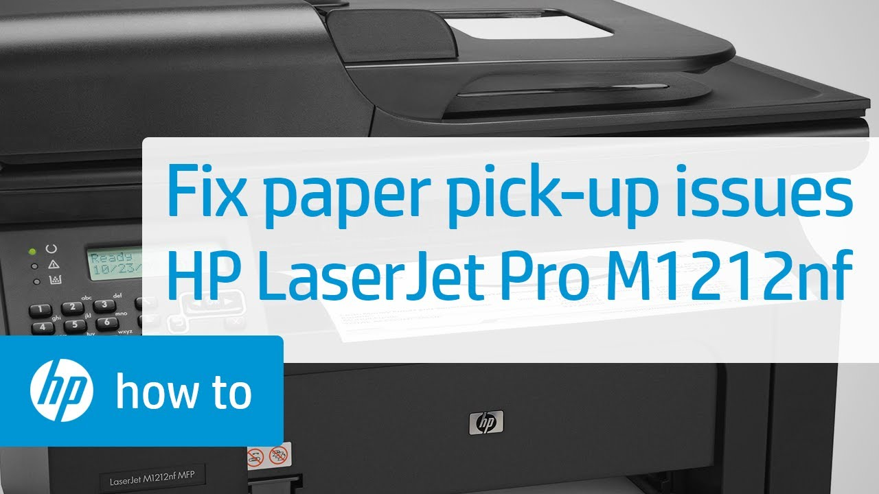Fixing paper pick up issues hp laserjet pro m1212nf for 13 20 paper jam check rear door