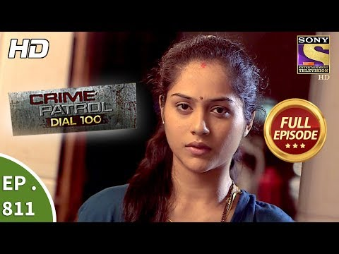 Crime Patrol Dial 100 – Ep 811 – Full Episode – 2nd July, 2018