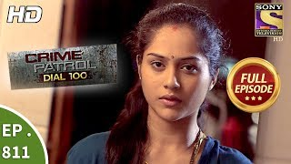 Crime Patrol Dial 100 - Ep 811 - Full Episode - 2nd July, 2018