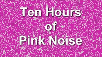 Pink Noise for Ten Hours of Ambient Sound - Blocker - Masker - Burn In - Relaxation -The Best