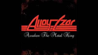 Alloy Czar - Never To Be Found