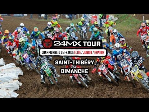 24MX Tour - Saint Thibery : Résumé Dimanche