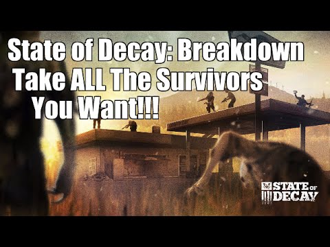 State of Decay Breakdown: Take All Survivors With You on the RV (Still Works As of 7-6-2014!)