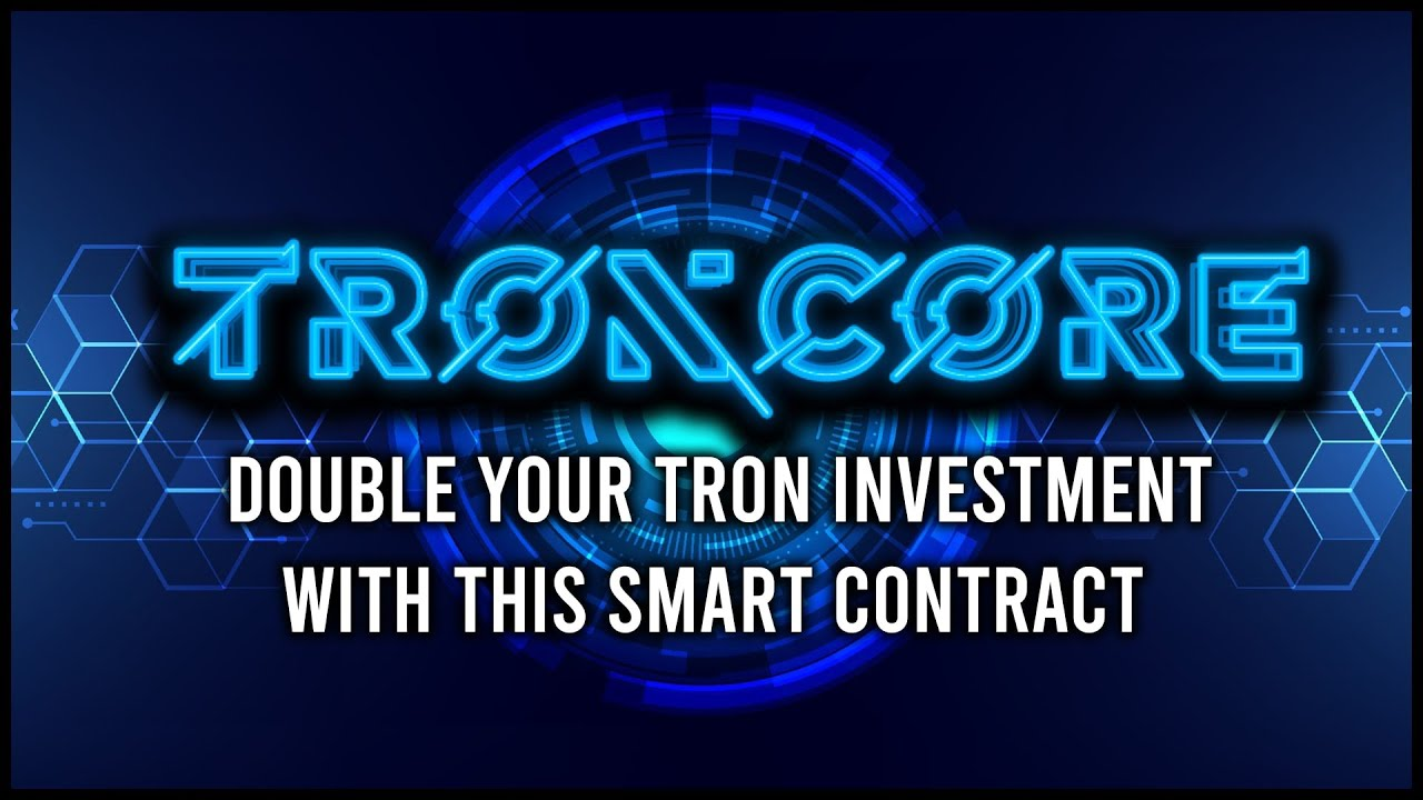 Troncore Dapp - 200% Up your Tron Investment